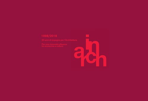 INARCH 1998/2018. 20 years of commitment to Architecture
